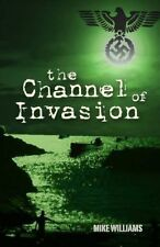 Channel of Invasion (Tremayne Triology)-Mike Williams
