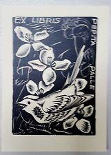 "EXLIBRIS 12 "" BIRD AND FLOWERS P. PALLE' ""- * ANTONI GELABERT * - XILO! CM. 8X11"