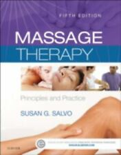 Massage Therapy : Principles and Practice: By Salvo, Susan G.