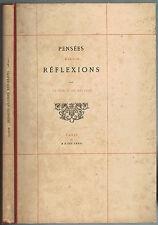 PENSÉES MAXIMES RÉFLEXIONS par Le COMTE de BELVÈZE N°74/250 Chamerot 1876 RARE