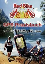 GPS Praxisbuch Garmin Gpsmap62 (Paperback or Softback)