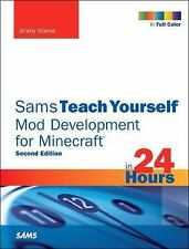 Sams Teach Yourself Mod Development for Minecraft in 24 Hours.......GIFT QUALITY