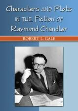 NEW - Characters and Plots in the Fiction of Raymond Chandler