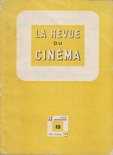 C1 Jean Georges AURIOL La REVUE DU CINEMA # 18 1948 BOURGEOIS Desternes LO DUCA