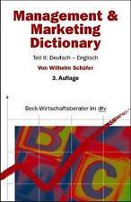 Management and Marketing Dictionary: Teil 2: Deutsch-Englisch