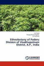Ethnobotany of Paderu Division of Visakhapatnam District, A. P. , Indi by...