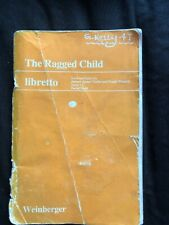 The Ragged Child Libretto Weinberger