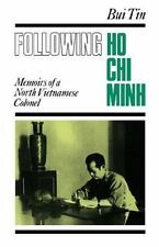 Following Ho Chi Minh: The Memoirs of a North Vietnamese Colonel-ExLibrary