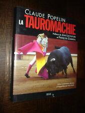 LA TAUROMACHIE - Claude Popelin 1994 -