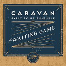 HSS6 Caravan Gypsy Swing Ensemble The Waiting Game CD Django Reinhardt type Jazz