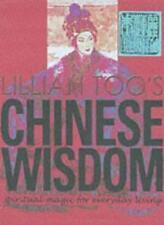 Lillian Too's Chinese Wisdom: Spiritual Magic for Everyday Living,Lillian Too