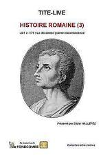 Histoire Romaine (3) : -201 à -179 : la Deuxième Guerre Macédonienne by...