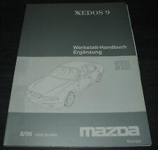 Werkstatthandbuch Mazda Xedos 9 Motor Automatik Getriebe Karosserie Stand 1996!