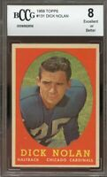1958 topps #131 DICK NOLAN chicago cardinals rookie card BGS BCCG 8