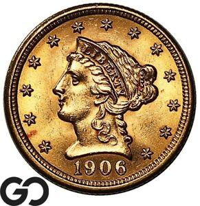 1906 Quarter Eagle, $2.5 Gold Liberty, Lustrous Gem BU++ ** Free Shipping!