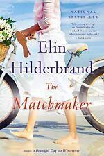 The Matchmaker by Elin Hilderbrand (2015, Paperback) National Bestseller