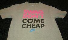 Nike Swag Don't Come Cheap Gray T Shirt Sz Medium