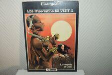 ALBUM BD LES PASSAGERS DU VENT LE COMPTOIR DE JUDA  n°3  1984 BOURGEON GLENAT
