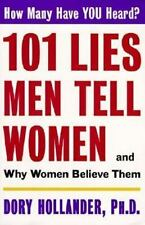 101 Lies Men Tell Women -- And Why Women Believe Them, Hollander, Dory, PhD, Goo
