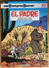 LES TUNIQUES BLEUES Tome 17 El Padre Ré 1981 Très bon état