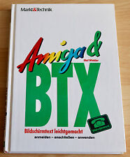 Amiga & BTX Handbuch / AMIGA/Commodore, ein Markt & Technik Buch,Amiga/Commodore