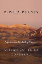 Bewilderments: Reflections on the Book of Numbers by Zornberg, Avivah Gottlieb