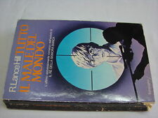 (Lance Hill) Tutto il male del mondo 1980 sonzogno 1 ed.