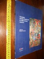 LIBRO:LITERATURE AND THE VISUAL ARTS IN 20th-CENTURY AMERICA Arte Ediz. PALOMAR