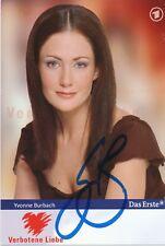 Yvonne Burbach  Verbotene Liebe  Serien Autogrammkarte signiert  364250