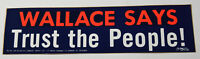 1970s Vintage Wallace Trust the People Americana Campaign Decal Bumper Sticker