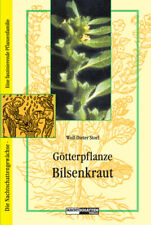Götterpflanze Bilsenkraut Wolf-Dieter Storl