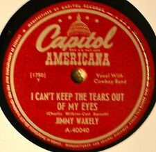Jimmy Wakely I Can't Keep the Tears Out of My Eyes 78 NM NOS Here Today Western