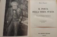 Il poeta della terza Italia: Vita di Giosuè Carducci. Mario Biagini. Mursia 1961