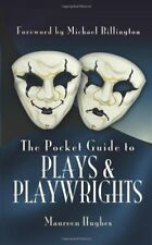 HUGHES _THE POCKET GUIDE TO PLAYS AND PLAYWRIGHTS __ BRAND NEw _FREEPOST UK