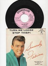 Fabian Turn Me Loose/Stop Thief w/Picture Sleeve  7 inch 45