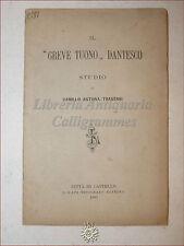 DIVINA COMMEDIA: Antona-Traversi, IL GREVE TUONO DANTESCO 1887 Lapi DANTE