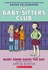 Mary Anne Saves the Day: Full-Color Edition (the Baby-Sitters Club Graphix #3) by Ann M Martin (Paperback / softback, 2015)
