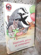 Blaireaux, grives et compagnie, Molly Burkett 1991 poche,histoires d'animaux