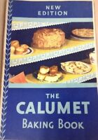 Vintage cookbook the calumet cookbook FREE SHIPPING INV-P469