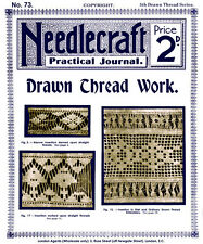 Needlecraft Practical Journal #73 c.1909 Instruction for Drawn Thread Embroidery