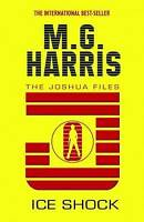 Ice Shock by M. G. Harris (Paperback) New Book