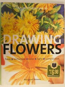 an Introduction to Drawing Flowers by Margaret Stevens