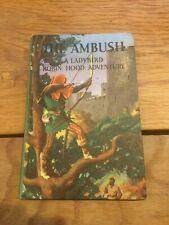 Vintage Ladybird Books Robin Hood 549 Series, The Ambush
