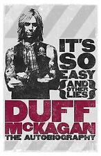 It's So Easy (and Other Lies): The Autobiography by Duff McKagan (Paperback,...