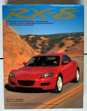 MAZDA RX-8: WORLD'S FIRST 4-DOOR, 4-SEAT SPORTS CAR By Jack K Yamaguchi