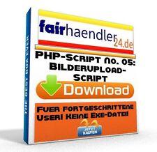 PHP-SCRIPT No. 05 Bilderupload Webmaster Bilder Upload Software PC Upload 1A MRR