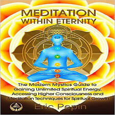 Meditation Within Eternity by Eric Pepin.