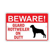 Beware! Guard Rottweiler Dog On Duty Owner Novelty Aluminum 8x12 Sign