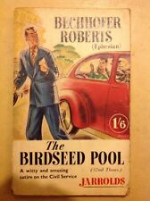 The Birdseed Pool By BECHHOFER Roberts Jarrolds Vintage Humour paperback