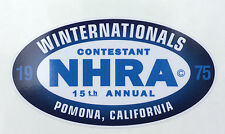 1975 Winter Nationals--Pomona CA Decal--NHRA--Old School--Rat Rod--Muscle Car